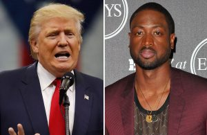 Donald Trump and Dwyane Wade
